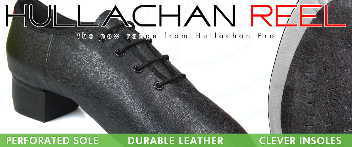 The New Hullachan Reel Shoe (HR1)
