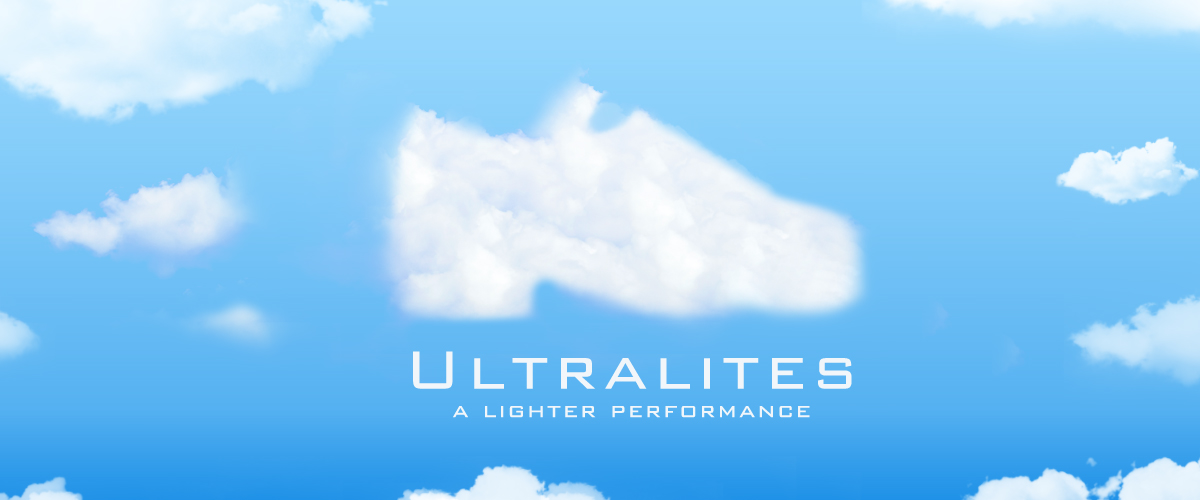Ultralites - A Lighter Preformance